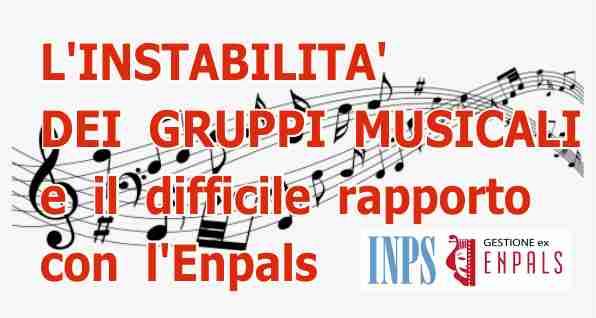 INSTABILITA' ORCHESTRE E ENPALS
