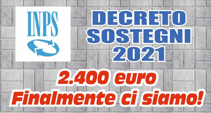 Decreto Sostegni 2021 – 2400 euro